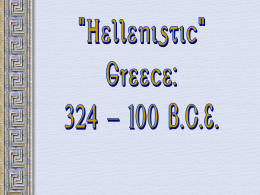 Alex the Great and Hellenistic Greece PPT