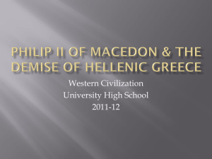 Philip II of Macedon & the demise of hellenic greece