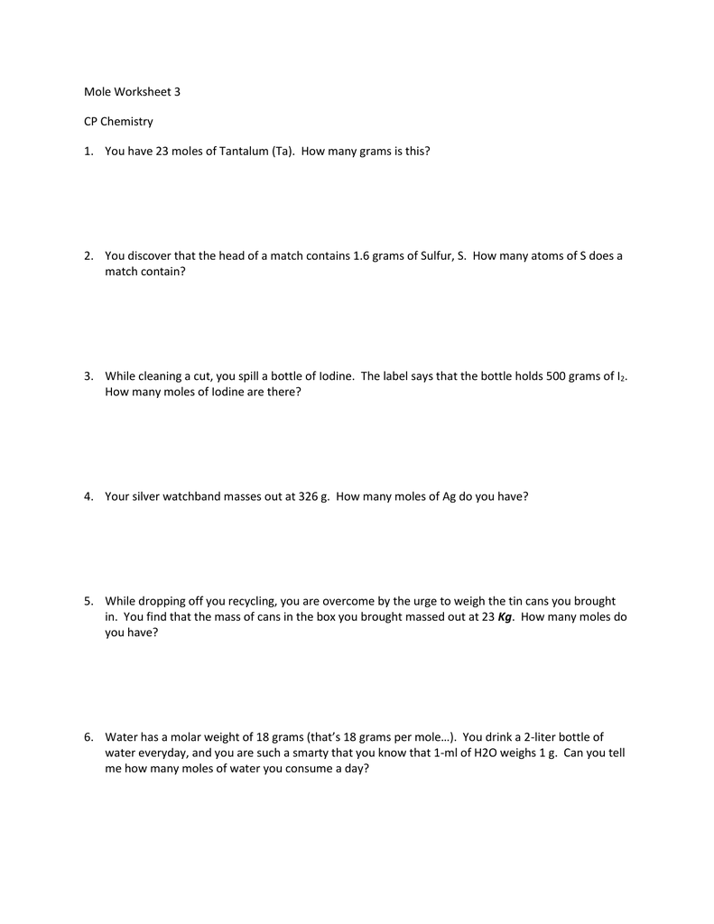 Mole Worksheet 3 CP Chemistry You have 23 moles of Tantalum – Mole Conversions Worksheet