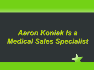 Aaron Koniak Is a Medical Sales Specialist Aaron Koniak