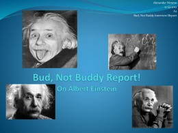 Bud, Not Buddy Report! On Albert Eignstein