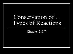 Conservation of* Types of Reactions