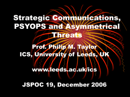 Strategic Communications, PSYOPS and Asymmetrical Threats