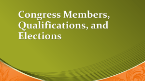 Congress Members, Qualifications, and Elections