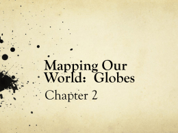 Mapping Our World: Globes