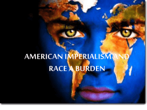 American Imperialism and race a burden