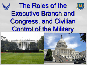 The Role of the President and the Executive Branch