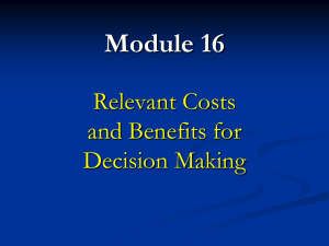Relevant Costs and Decisions