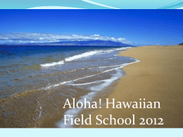 Hawaiian Field School 2012 - Vancouver Island University