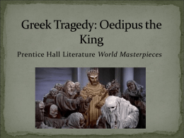 Greek Tragedy: Oedipus the King