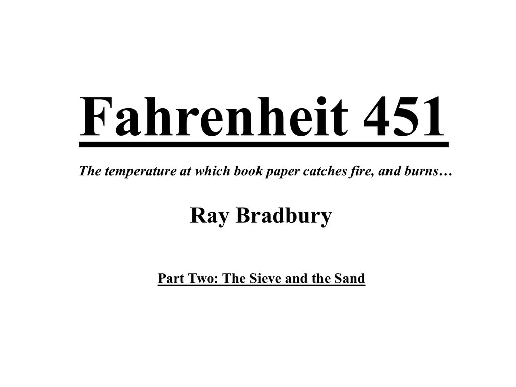 Fahrenheit 451 Quotes Fahrenheit 451 Study Questions And Answers  Part 2