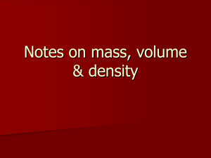 Notes on mass, volume & density