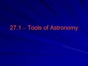 27.1 – Tools of Astronomy