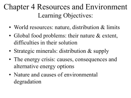 Chapter 4 Resources and Environment Learning Objectives: