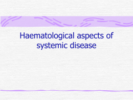 Haematological aspects of systemic disease