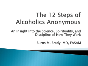 The 12 Steps of Alcoholics Anonymous