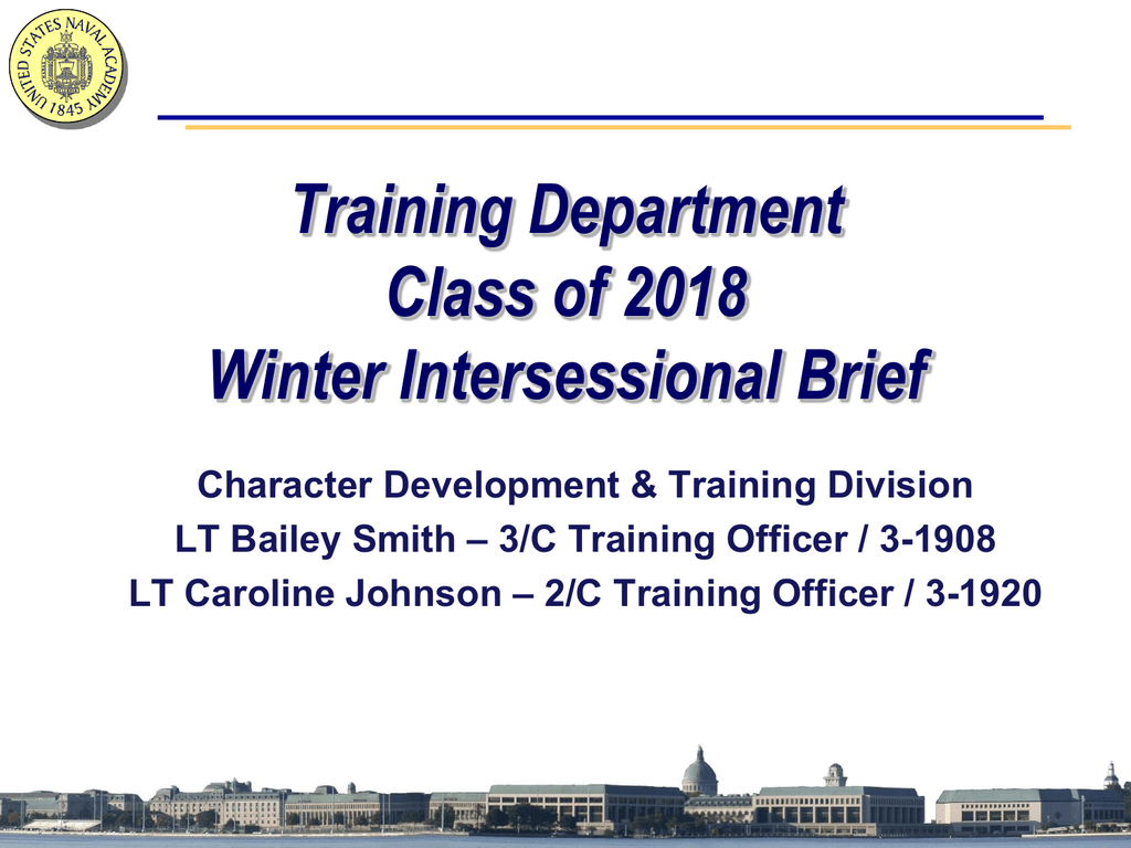 3/C Intersessional Brief - United States Naval Academy