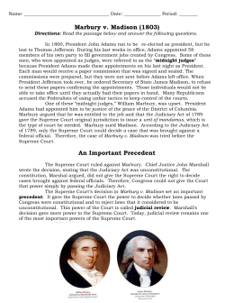 marbury v madison brief Marbury v madison, arguably the most important case in supreme court history, was the first us supreme court case to apply the principle of judicial review-- the power of federal courts.
