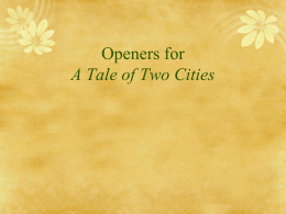 Openers for A Tale of Two Cities