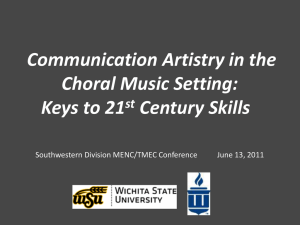 Communication Artistry in the Choral Music Setting: Keys to 21st
