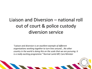 Liaison and Diversion - A National roll-out