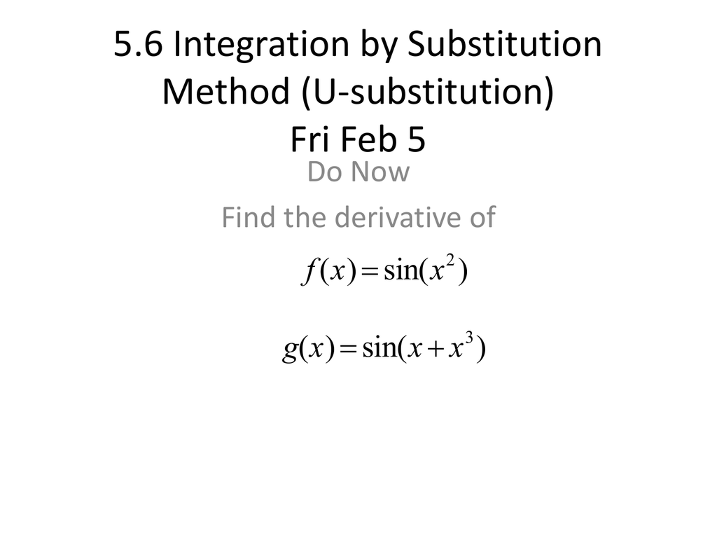 Workbooks substitution method worksheets : 5.6 Integration by Substitution Method (U