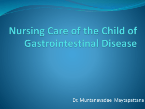 Nursing Care of the Child of gastrointestinal Discease