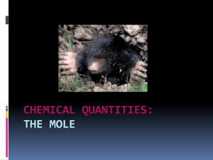 CHEMICAL QUANTITIES: THE MOLE
