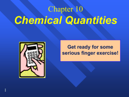 Chapter 10 Chemical Quantities