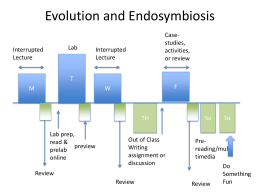 Evolution and Endosymbiosis - the Biology Scholars Program Wiki