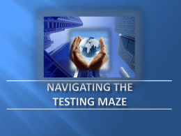 Navigating the Testing Maze - Springboro Community Schools