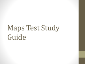 Maps Test Study Guide
