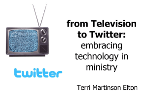 from Television to Twitter: embracing technology in a