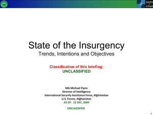 State of the Insurgency : Trends, Intentions and Objectives