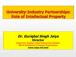 University Industry Partnerships: Role of Intellectual Property