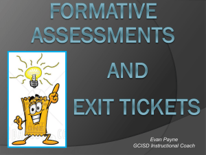 Exit Tickets & Formative Assessments