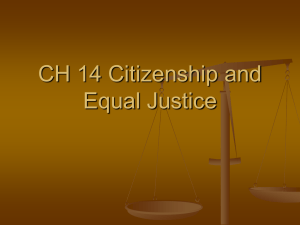 CH 14 Citizenship and Equal Justice