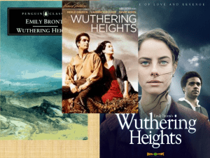 Wuthering Heights, by Emily Brontë Notes