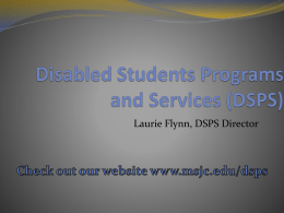 Disabled Students Programs and Services (DSPS)