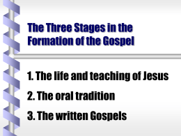 The Three Stages in the Formation of the Gospel