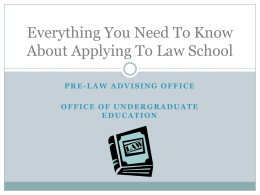 Everything You Need To Know About Applying To Law School