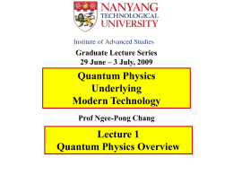 PAP 514 Frontiers of Modern Physics July 31 – Aug 25, 2006