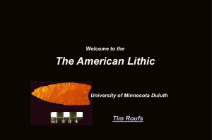 The Lithic Stage - University of Minnesota Duluth