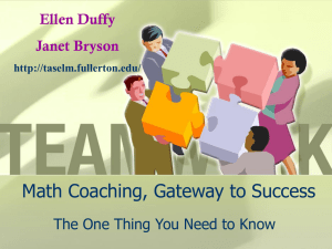 Math Coaching, Gateway to Success NCSM 2006