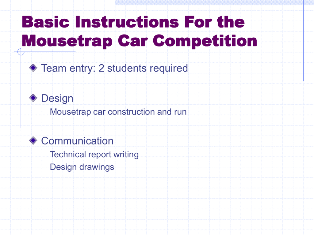 Basic Design And Instructions For Building A Mousetrap Car