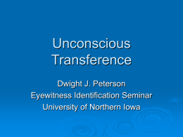 Unconscious Transference - University of Northern Iowa