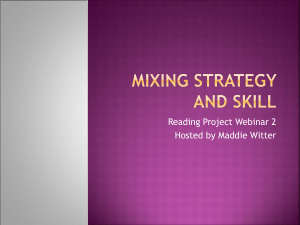 Mixing strategy and skill