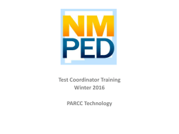 PARCC Technology - New Mexico State Department of Education