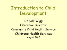 Introduction to Child Development - UQMBBS-2013