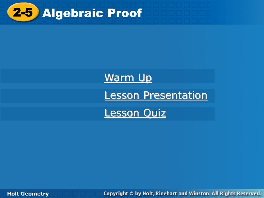2-5 Algebraic Proofs